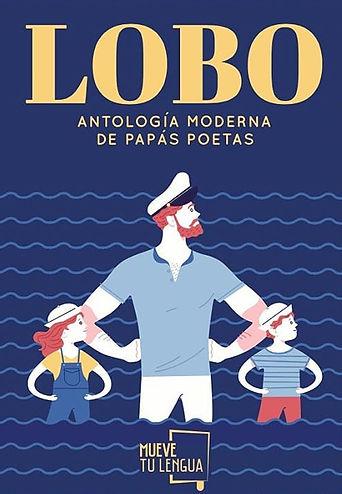 Lobo, antología moderna de papás páetas con Diego Ojeda, Defreds, Paco Álvarez, Rodolfo Serrano