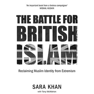 The Battle for British Islam; a review