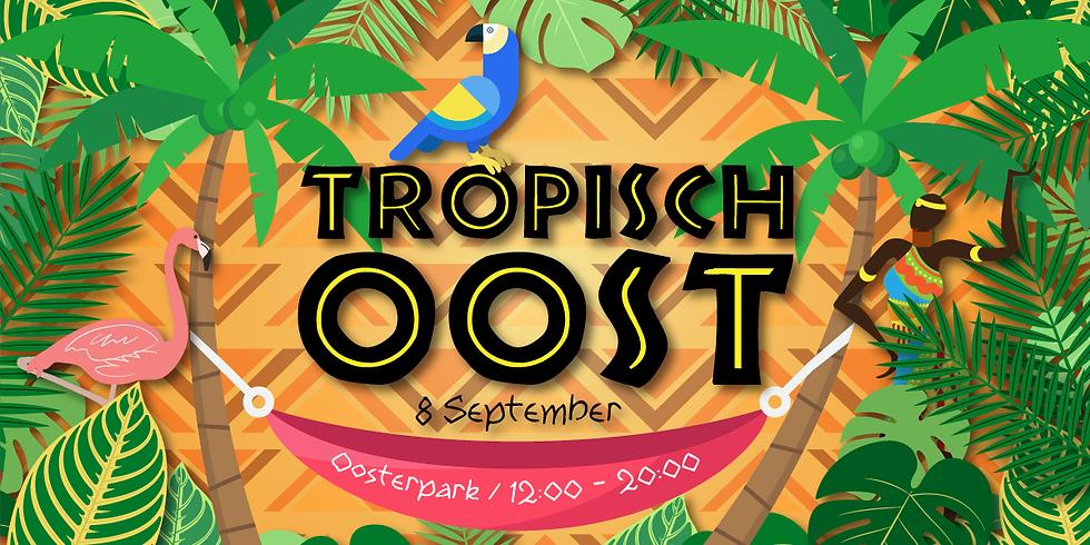 Tropisch Oost // Oosterpark