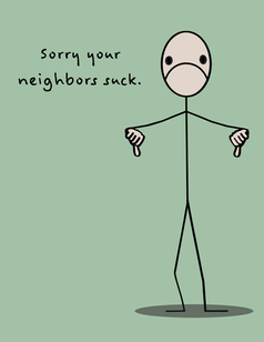 Sucky Neighbor