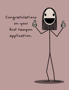 First Tampon Application