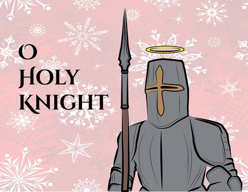 O Holy Knight