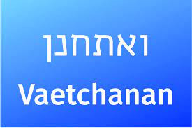 Shabat Vaethanan