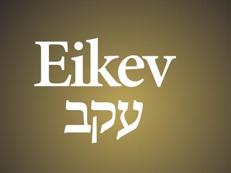 SHABAT EKEV