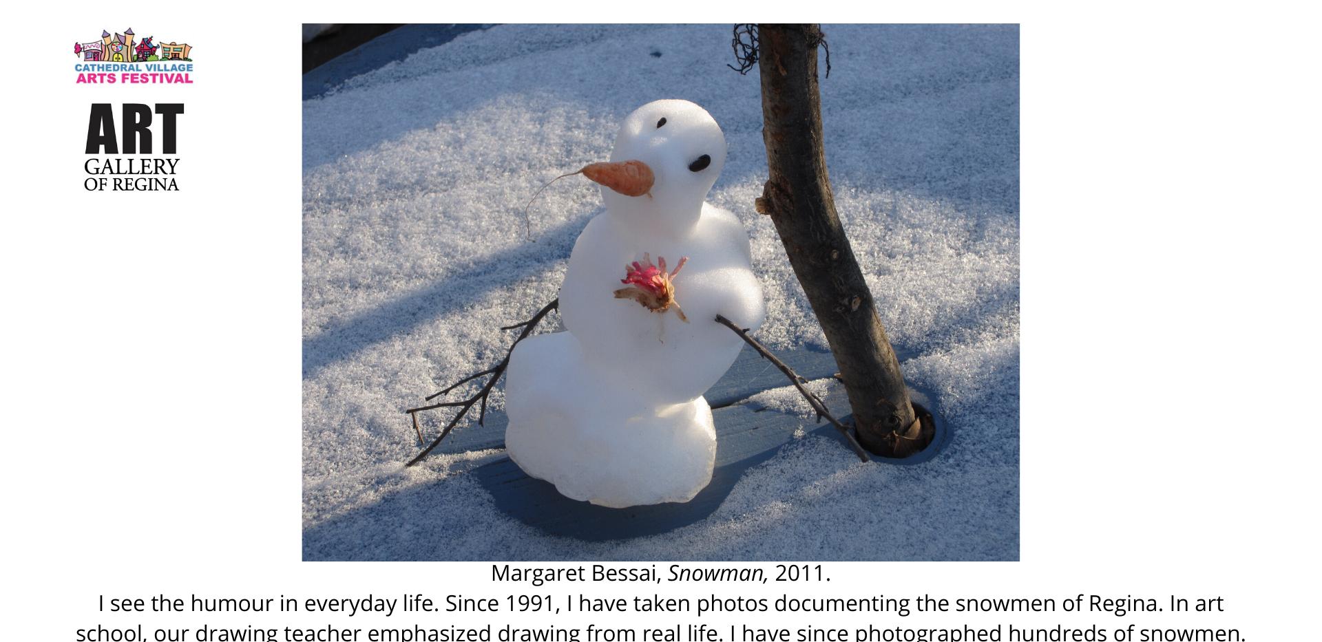 Margaret Bessai, Snowman,2011.
