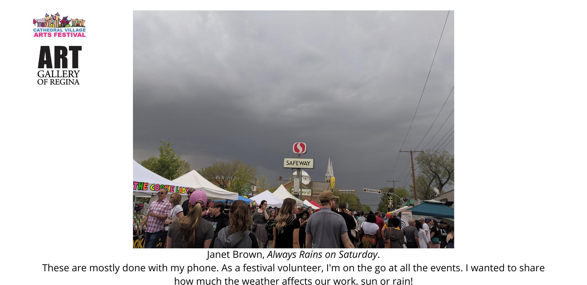Janet Brown, Always Rains on Saturday.