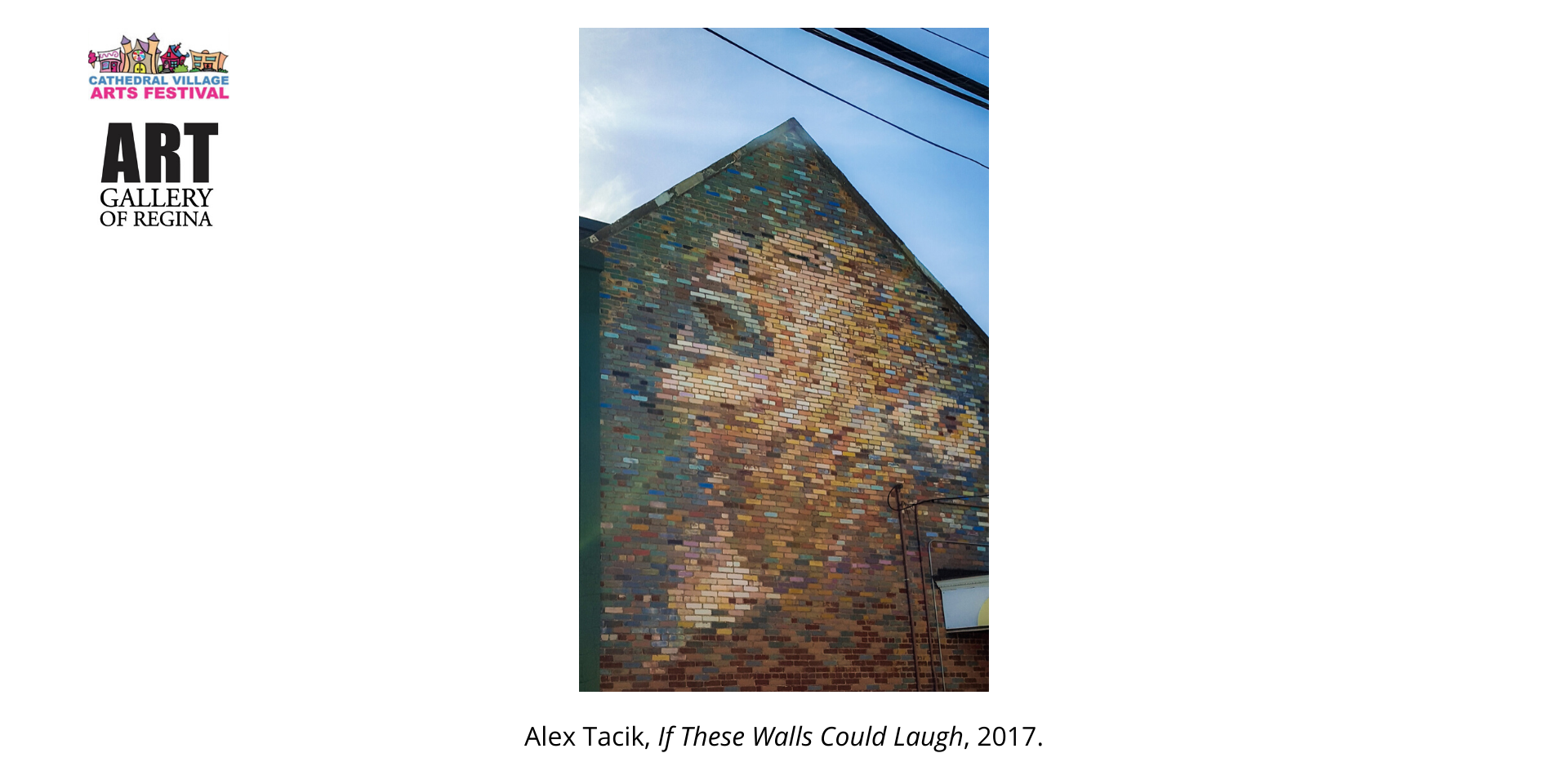 Alex Tacik, If These Walls Could Laugh, 2017.