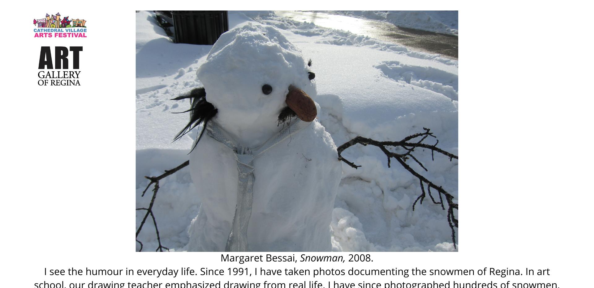 Margaret Bessai, Snowman,2008.