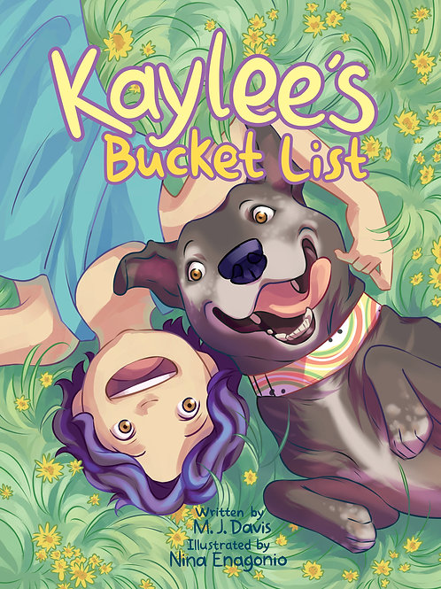 Kaylee's Bucket List - Hardcover