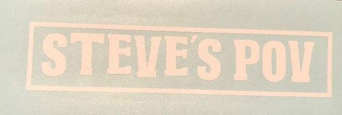 Steve's POV Decal Sticker (S14)