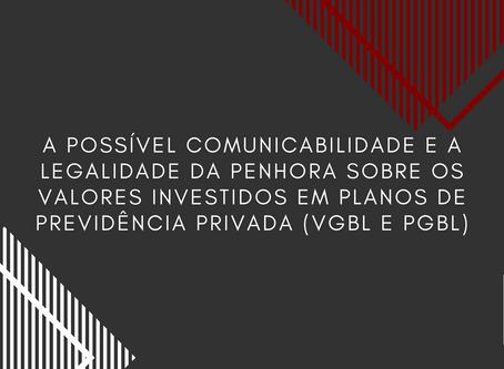 A Comunicabilidade e a Legalidade da Penhora sobre os Valores Investidos na Previdência Privada