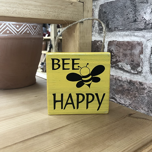 Bee Happy Garden Wooden Sign. Different colours available