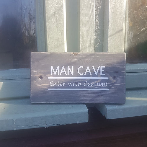 Wooden Man's Cave Sign. Different colours available.