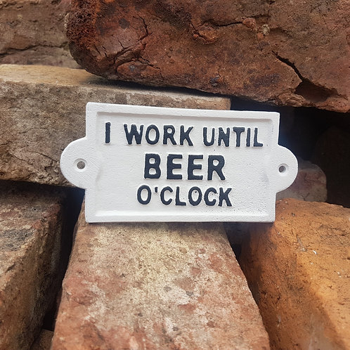 Beer O'Clock Cast Iron Sign WHT