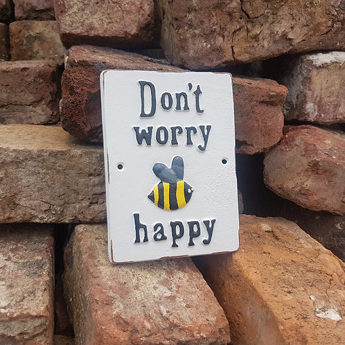 'Bee' Happy Cast Iron Sign