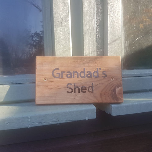 Wooden Grandad's Shed Sign. Different colours available.