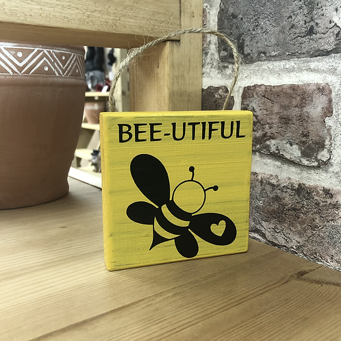 Bee-utiful Garden Wooden Sign. Different colours available