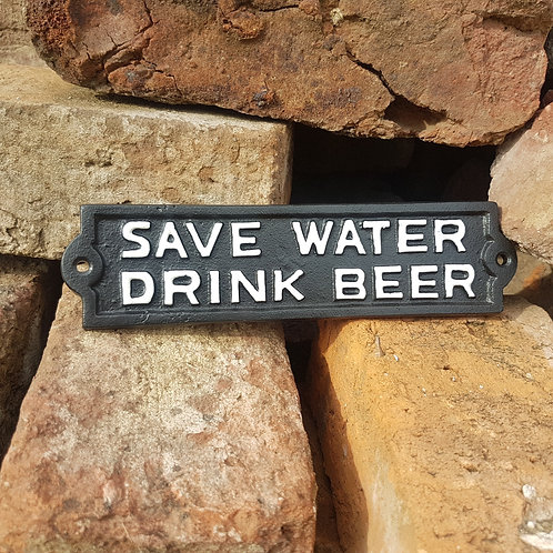 Drink Beer Cast Iron Sign