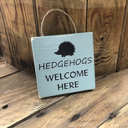 Hedgehogs Welcome Wooden Sign. Different colours available.