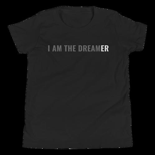 I AM THE DREAM(ER) - Youth Short Sleeve T-Shirt