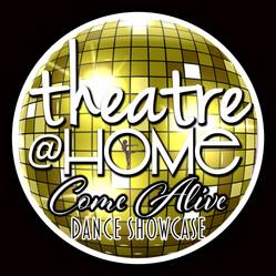 Theatre@Home Come Alive