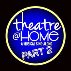 Theatre@Home Part 2
