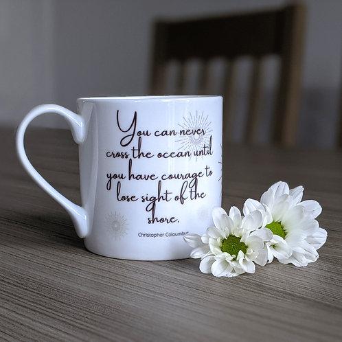 Inspiring quote mug - Odyssey range - Shore