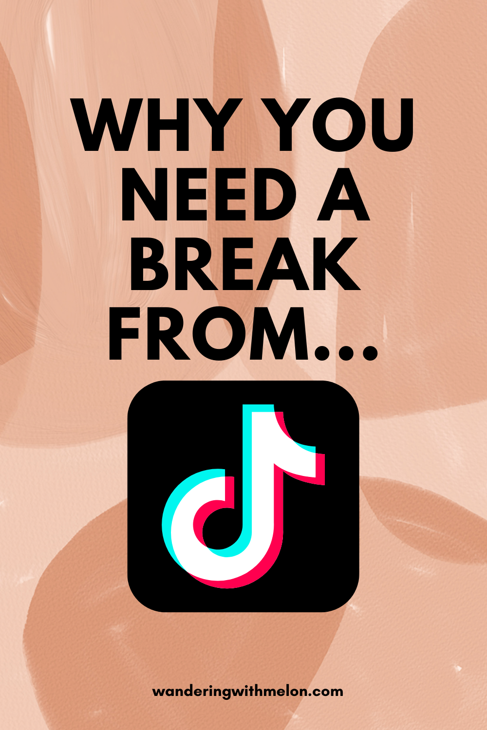 Why you need a break from TikTok