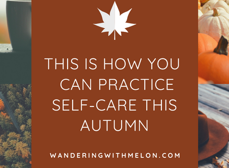 Autumn & Self-Care