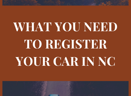 What You Need to Register Your Car in North Carolina