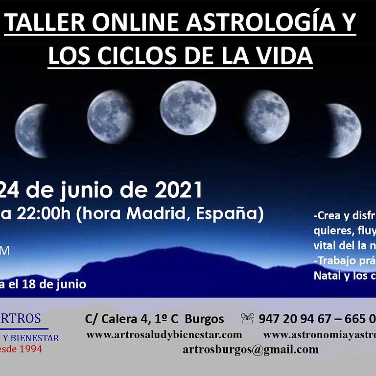 TALLER ONLINE ASTROLOGÍA Y LOS CICLOS DE LA VIDA