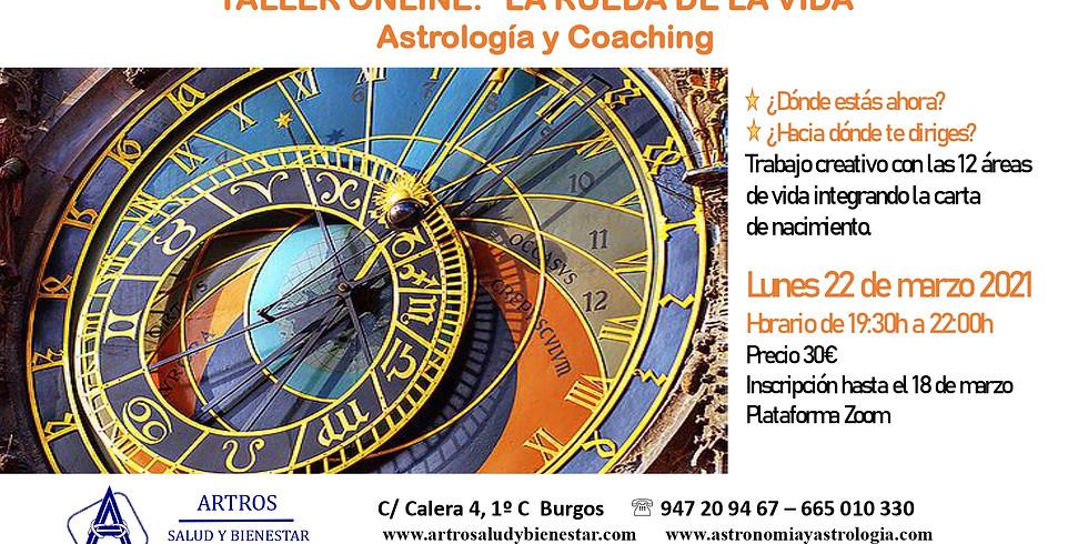 Taller Online ''La rueda de la vida'' Astrología y Coaching