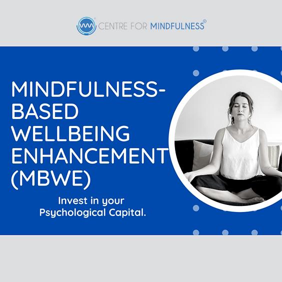 Mindfulness-Based Wellbeing Enhancement (MBWE) - April 2021