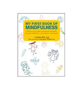 My First Book on Mindfulness by Dr. Sunita Rai