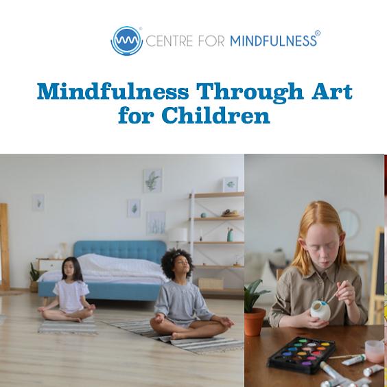 Mindfulness Through Art for Children (April 2021)