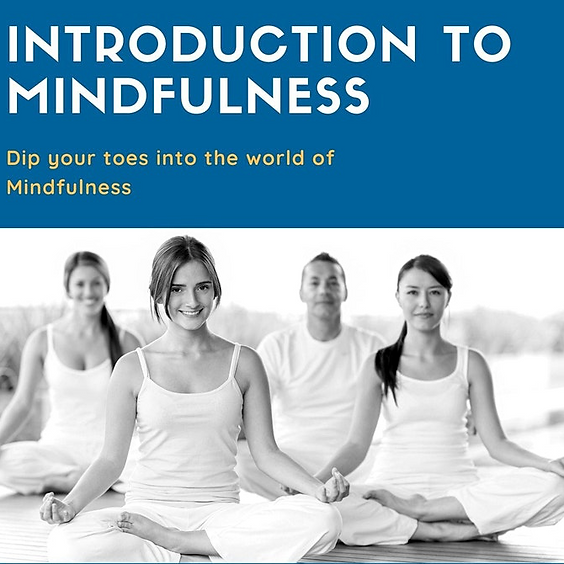 Introduction to Mindfulness (2 hour Class)