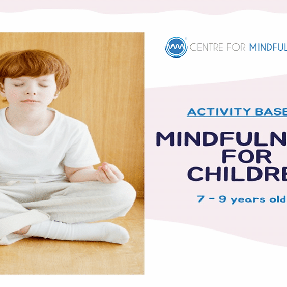 Mindfulness for Children (7-9 Years old)