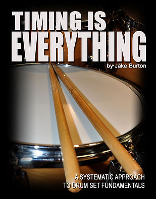 Timing is Everything by Jake Burton - drum book