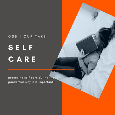 WHY PRACTISING SELF CARE IS IMPORTANT