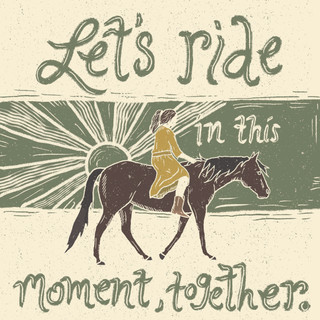 Let's Ride this moment together.jpg