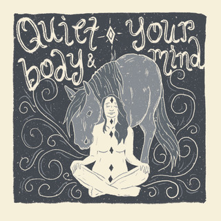 Quiet your body and mind.jpg