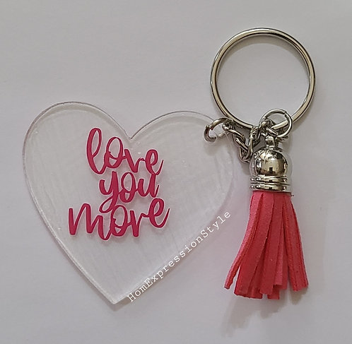 Love you more Key Chain