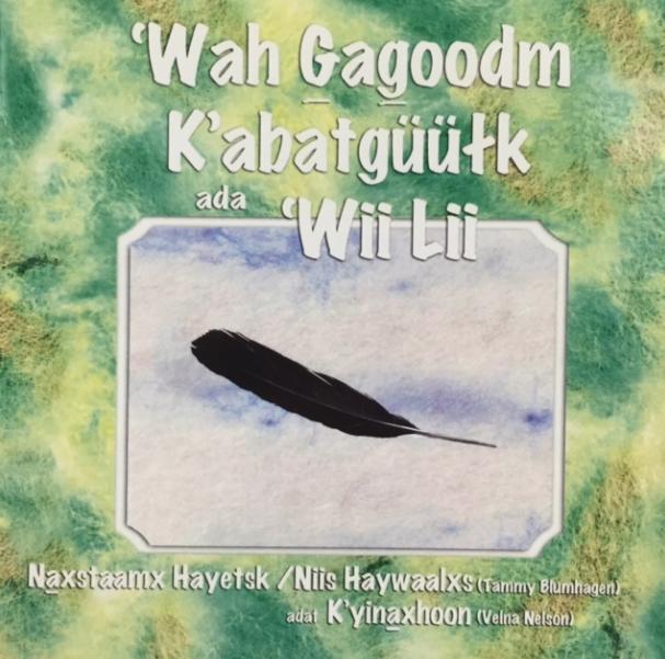 'Wah Gagoodm Kabatgüüłk ada 'Wii Lii