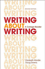 Writing about Writing edited by Elizabeth Wardle and Doug Downs (textbook cover)