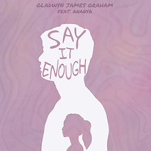 Say It Enough Album Art.jpg