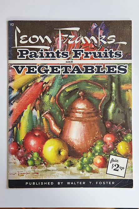 OK5150 - Leon Franks Paints Fruits & Vegetables