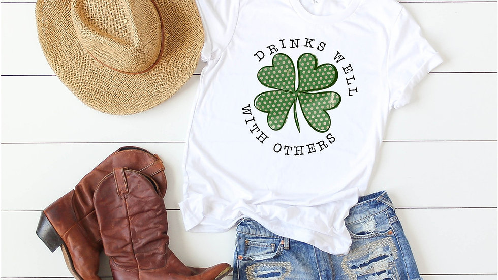 Drinks Well With Others Clover Tee