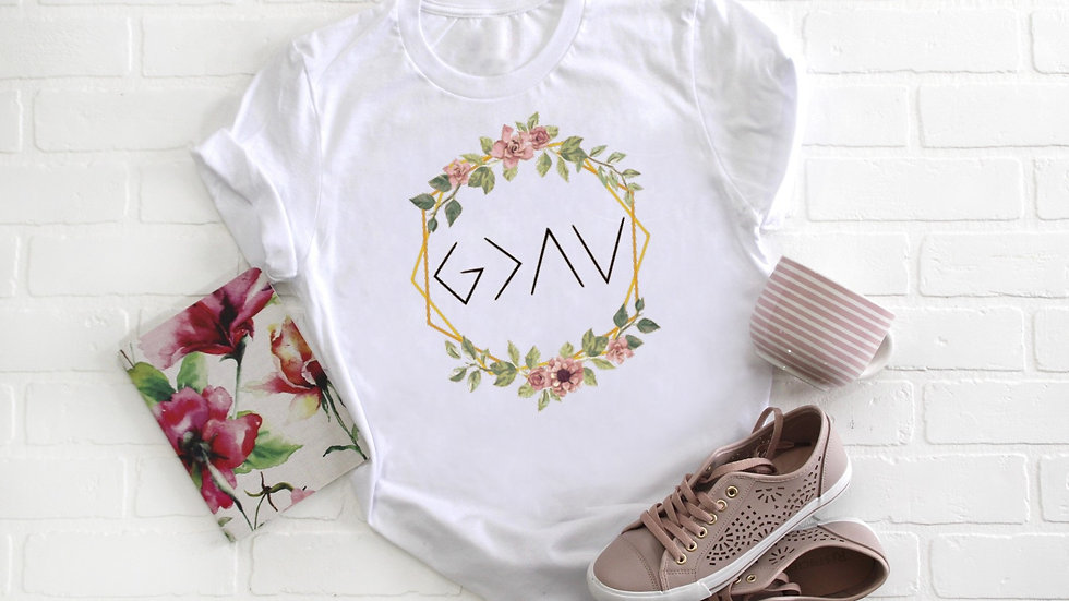 God is Greater Than the Highs and the Lows Floral Tee