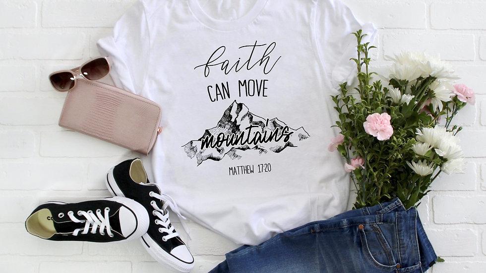 Faith Can Move Mountains Tee
