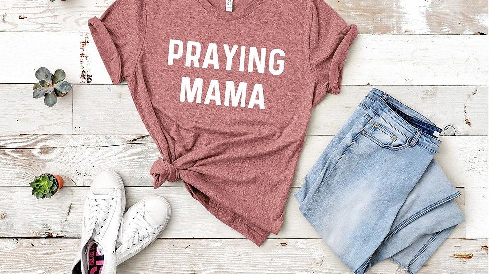 Praying Mama Tee